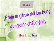 HH11 T7 bai 4 Trao doi ion trong dd cac chat dien ly