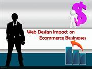 Impact of Web Design on Ecommerce Businesses