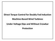 Direct torque control for doubly fed induction machine based wind turb