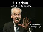 Ziglarism - Motivation Zig Ziglar Style