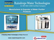Water Purifier Products by Raindrops Water Technologies, Ahmedabad