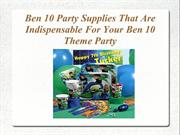 Ben 10 Party Supplies That are Indispensable for Ben 10 Theme Party