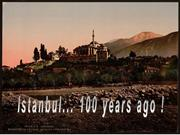 CONSTANTINOPLES 100YEARS_AGO