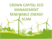 CROWN CAPITAL ECO MANAGEMENT RENEWABLE ENERGY SCAM - Renewable energy