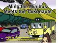 Ming the Minibus and the Taikonauts