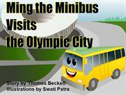 Ming the Minibus Visits the Olympic City