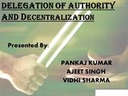 DELEGATION OF AUTHORITY AND DE-CENTRALIZATION
