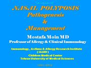 Nasal polyposis- Pathology & Management