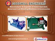 Coil Winding Machines by Good Will Engineers, New Delhi
