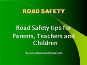 Road Safety tips for Public, parents and