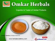 Alternative Medicine Herbal Extracts by Omkar Herbals, Indore