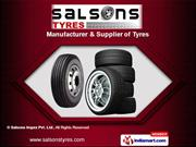 Industrial Tyres by Salsons Impex Private Limited, New Delhi