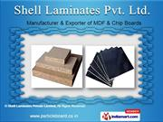 MDF And Plywood Boards by Shell Laminates Pvt. Ltd., New Delhi