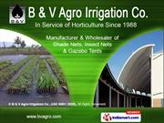 Shade Nets and Mesh by B & V Agro Irrigation Co., Navi Mumbai