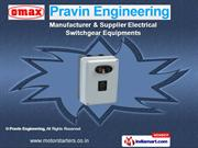 Oil Immersed Motor Starters by Pravin Engineering, Coimbatore