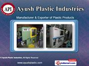 Plastic Moulding Machines by Ayush Plastic Industries, Ghaziabad