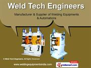 Projection Welding Machine by Weld Tech Engineers, Faridabad