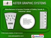 Tamper Evident Seal by Aster Graphic Systems, Ahmedabad