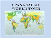 Spani-Sallie World Tour Part I