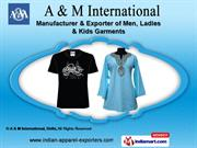 Ladies Wear by A & M International, Delhi, New Delhi