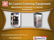 Catering Equipments by Sri Lakshmi Catering Equipments, Chennai
