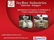 Distribution Transformers by Jay Bee Industries, Bathinda