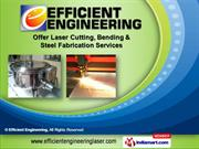 Bending Services by Efficient Engineering, Pune