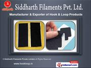 Hook And Loop Products by Siddharth Filaments Private Limited, Surat