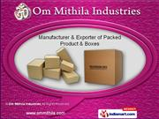 Corrugated Paper Boxes by Om Mithila Industries, Noida