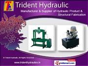 Hydraulic Product by Trident Hydraulics, Chennai