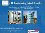 Pollution Control Systems by S. H. Engineering Pvt. Ltd, Kolkata