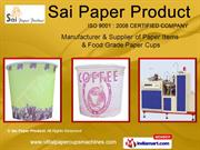 Disposable Paper Cups by Sai Paper Product, Chennai