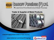 Steel Items by Sharoff Forgings Private Limited, Chennai