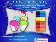 Dyes for Soap And Detergent by Alliance Organics LLP., Mumbai