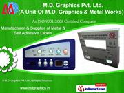 Anodized Metal Printed Label by M.D. Graphics & Metal Works, New Delhi