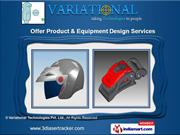 Equipment Design by Variational Technologies Pvt. Ltd., Vadodara