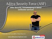 Security Services by Aditya Security Force (ASF), Pune
