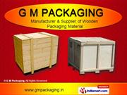 Plywood Boxes by G M Packaging, Thane