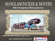 Contract Packing Services by MANGLAM PACKER & MOVERS, Lucknow