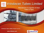 ERW Black Steel Pipes and Tubes by Vrindavan Tubes Limited, Delhi