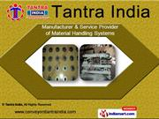 Roller Conveyor by Tantra India, Pune