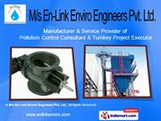 Dust Collector by M/s En- Link Enviro Engineers Private Limited, Surat