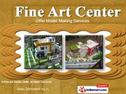 3D Models by Fine Art Scale Models Pvt. Ltd., Delhi, New Delhi
