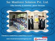 Security Services by Sai Manforce Solution Pvt. Ltd., Pune