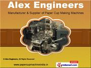 Paper Cup Making Machine by Alex Engineers, Coimbatore