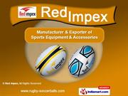 Promotional Rugby balls by Red Impex, Jalandhar