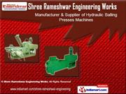 Hydraulic Baling Press by Shree Rameshwar Engineering Works, Ahmedabad