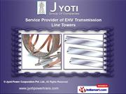 Transmission Towers by Jyoti Power Corporation Pvt. Ltd., Ahmedabad