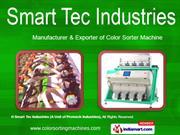 Dal Color Sorter by Smart Tec Industries, Coimbatore