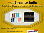 Cotton Braided Cords by Creative India, Kanpur